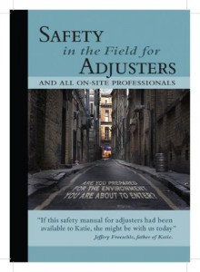 American Association of Public Insurance Adjusters releases new safety manual.